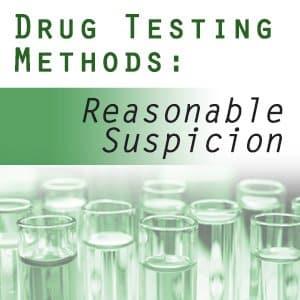 FMCSA Reasonable Suspicion Drug & Alcohol Testing