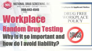 Video Blog - Benefits Of Random Drug Testing In The Workplace