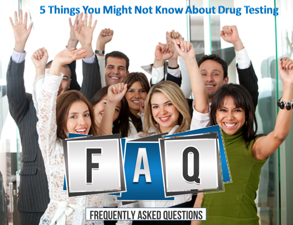 Five Things You Might Not Know About Drug Testing