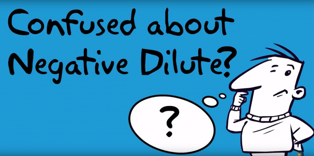 """Video Blog: Confused about """"negative dilute""""?."""