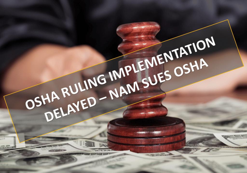 Lawsuit delays OSHA Post-Accident Testing Final Rule