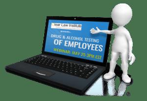 Joe Reilly to Present Drug and Alcohol Employee Testing Webinar