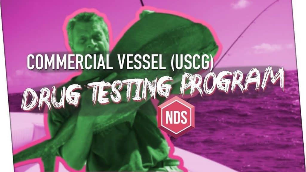 [Video Blog] US Coast Guard Drug Testing Regulations for Commercial Vessels