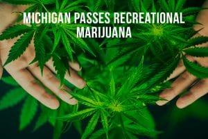 Michigan Passes Recreational Marijuana