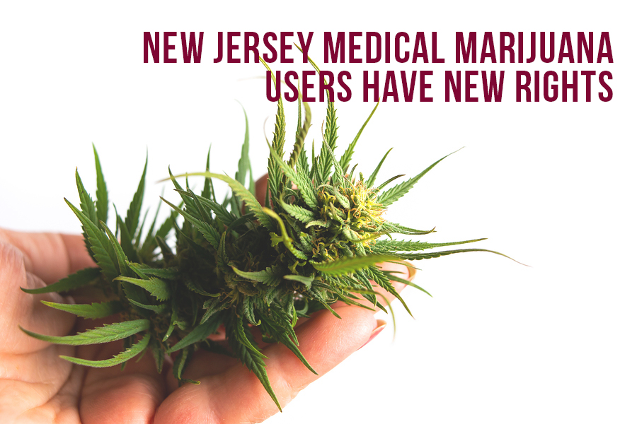 New Jersey Medical Marijuana Users Have New Rights