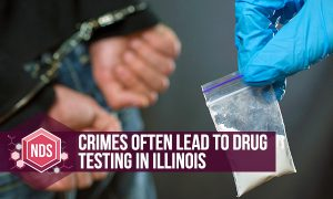 Crimes Often Lead To Drug Testing In Illinois
