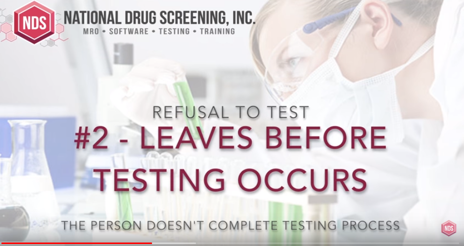 Refuse a Drug Test - Leaving the testing area