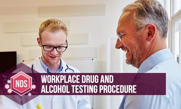 Workplace Drug And Alcohol Testing Procedure