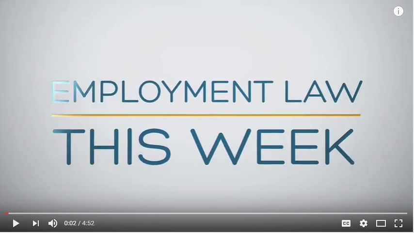 Employment Law Updates for the Week of July 12, 2016
