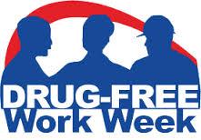 DRUG-FREE WORK WEEK, OCTOBER 13 - 18, 2014.